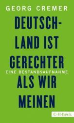 Deutschland ist gerechter, als wir meinen (ISBN: 9783406727849)