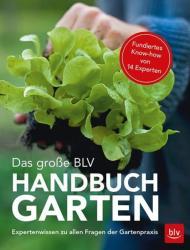 Das groe BLV Handbuch Garten (ISBN: 9783835418783)