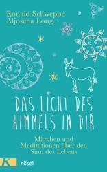 Das Licht des Himmels in dir (ISBN: 9783466347131)