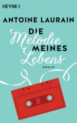 Die Melodie meines Lebens (ISBN: 9783453422001)