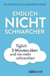 Endlich Nichtschnarcher (ISBN: 9783517097305)