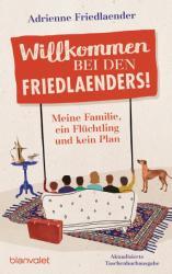 Willkommen bei den Friedlaenders! (ISBN: 9783734106897)