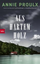 Aus hartem Holz (ISBN: 9783442717514)