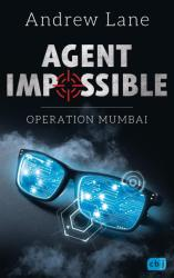 AGENT IMPOSSIBLE - Operation Mumbai (ISBN: 9783570165065)