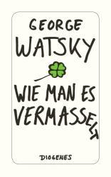 Wie man es vermasselt (ISBN: 9783257244588)