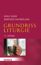 Grundriss Liturgie (ISBN: 9783451381737)