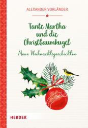 Tante Martha und die Christbaumkugel (ISBN: 9783451381645)