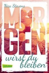 Morgen wirst du bleiben (ISBN: 9783551317537)