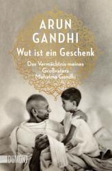 Wut ist ein Geschenk (ISBN: 9783832164706)