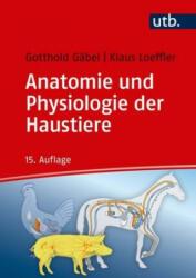Anatomie und Physiologie der Haustiere (ISBN: 9783825249519)