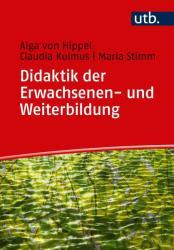 Didaktik der Erwachsenen- und Weiterbildung (ISBN: 9783825250126)