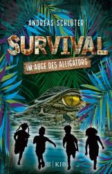 Survival - Im Auge des Alligators (ISBN: 9783737341325)
