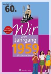 Wir vom Jahrgang 1959 - Kindheit und Jugend (ISBN: 9783831330591)