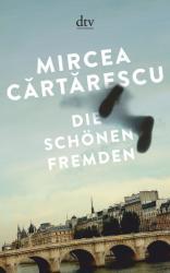 Die schnen Fremden (ISBN: 9783423146609)