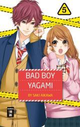 Bad Boy Yagami 05 (ISBN: 9783770499687)
