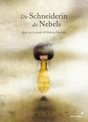 Die Schneiderin des Nebels (ISBN: 9783958541306)