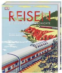 Reisen. Die illustrierte Geschichte (ISBN: 9783831036073)
