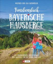 Familienglck Bayerische Hausberge (ISBN: 9783862466016)