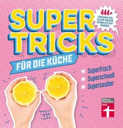 Supertricks fr die Kche (ISBN: 9783868514872)