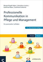 Professionelle Kommunikation in Pflege und Management (ISBN: 9783899939637)