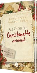 Als Oma die Christmette verschlief - Grodruck (ISBN: 9783460321601)