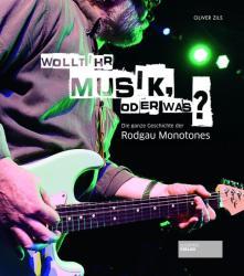 Wollt ihr Musik oder was? (ISBN: 9783955423032)