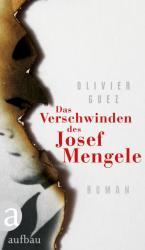Das Verschwinden des Josef Mengele (ISBN: 9783351037284)