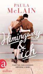 Hemingway und ich (ISBN: 9783351037451)