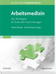 ELSEVIER ESSENTIALS Arbeitsmedizin (ISBN: 9783437215711)