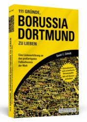111 Grnde, Borussia Dortmund zu lieben (ISBN: 9783862657353)