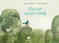Kleiner weiser Wolf (ISBN: 9783959390613)