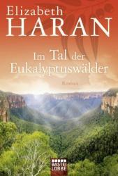 Im Tal der Eukalyptuswlder (ISBN: 9783404177530)
