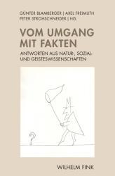 Vom Umgang mit Fakten (ISBN: 9783770563814)