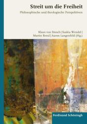 Streit um die Freiheit (ISBN: 9783506792167)