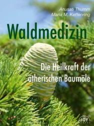 Waldmedizin (ISBN: 9783961990047)