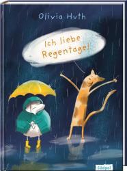 Ich liebe Regentage! (ISBN: 9783943086782)