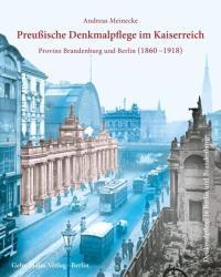 Preuische Denkmalpflege im Kaiserreich (ISBN: 9783786128076)