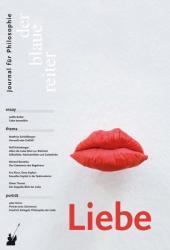 Der Blaue Reiter. Journal fr Philosophie / Liebe (ISBN: 9783933722553)