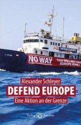 Defend Europe (ISBN: 9783944422886)