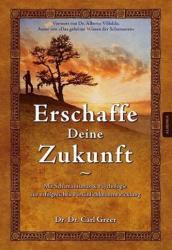 Erschaffe deine Zukunft (ISBN: 9783956590399)
