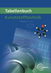 Tabellenbuch Kunststofftechnik (ISBN: 9783808515402)