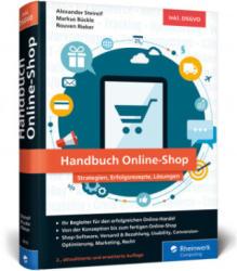 Handbuch Online-Shop - Alexander Steireif, Markus Bückle, Rouven Alexander Rieker (ISBN: 9783836266185)