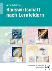 Arbeitsbltter Hauswirtschaft nach Lernfeldern (ISBN: 9783582108203)