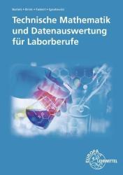 Technische Mathematik und Datenauswertung fr Laborberufe (ISBN: 9783808525609)