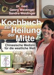 Kochbuch zur Heilung der Mitte (ISBN: 9783961116256)
