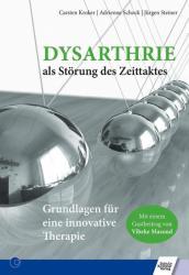 Dysarthrie als Strung des Zeittaktes (ISBN: 9783824812370)