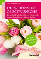 Die schnsten Glckwnsche (ISBN: 9783869100333)