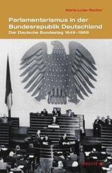 Parlamentarismus in der Bundesrepublik Deutschland (ISBN: 9783770053414)