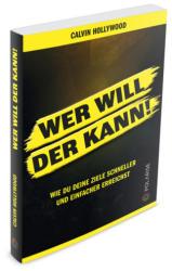 Wer will, der kann! (ISBN: 9783947619009)