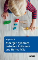 Asperger: Syndrom zwischen Autismus und Normalitt (ISBN: 9783621287166)